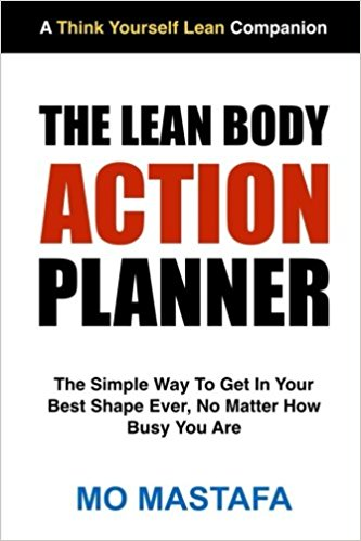 The Lean Body Action Planner - Mo Mastafa