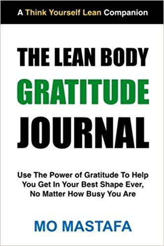 The Lean Body Gratitude Journal - Mo Mastafa